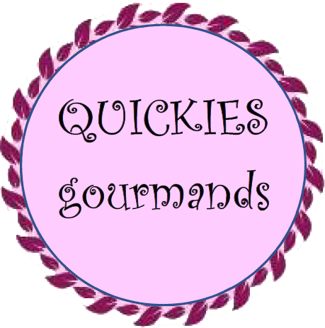 Les quickies gourmands